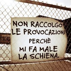 giusto!.......... Tumblr Quotes, Life Quotes, Best Quotes, Funny Quotes, In Vino Veritas, Funny Facts, Wonderwall, Vignettes, Funny Pictures