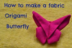 Kitchen Table Sewing: Origami Butterfly Tutorial