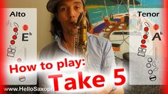 """How to play """"Take Five"""" on saxophone Alto and Tenor - saxophone lesson with fingercharts Take Five, Music Lessons, Saxophone, Abs, Songs, Play, Trumpet, Crunches, Trumpets"""