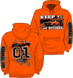"""Cooter's Onlne """"Dukes of Hazzard"""" Store — New Items — """"Keep it Between The Ditches"""" Hoodie Orange With Gray/Black Sleeve Limited Edition"""