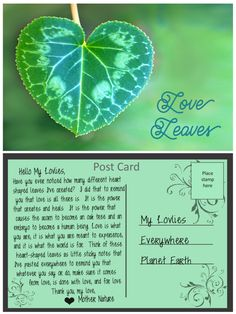 A Post Card from Mother Nature: Love Leaves Post Card, Love Is All, Mother Nature, Plant Leaves, Healing, Plants, Cards, Plant, Maps