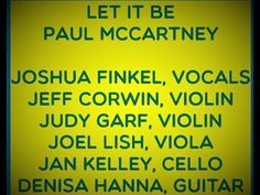 LET IT BE,  JOSHUA FINKEL AND THE DJ'S The Dj, Paul Mccartney, Current Events, Acting, Let It Be