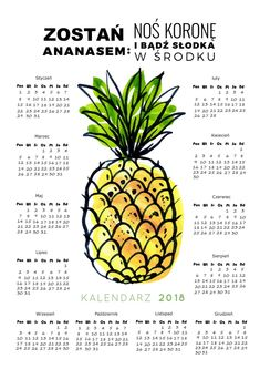 10 Darmowych kalendarzy do druku na rok 2018 School Planner, Hand Lettering, Back To School, Pineapple, Diy And Crafts, Calendar, Bullet Journal, Fruit, Bujo