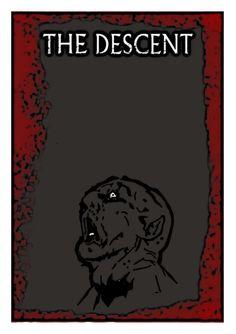 The Descent.