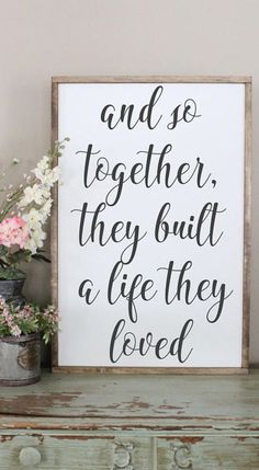 I would love this sign in our bedroom! And So Together, They Built A Life They Loved Wood Sign, Framed Sign, Bedroom Wall Art Ideas, Couples Sign, Farmhouse Style Sign, Love Decor