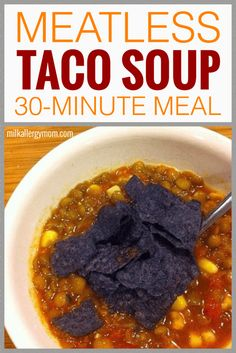 Meatless Taco Soup in 30 Minutes! Use lentils, beans, or meat if you want. Kid-friendly, easy recipe at Milk Allergy Mom! Dairy Free Soup, Dairy Free Recipes, Egg Recipes, Fall Recipes, Gluten Free, Taco Soup Ingredients, Easy Taco Soup, Free Taco, Dried Lentils