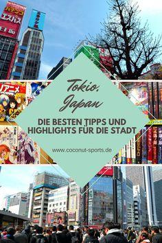 Tokio gehört zu den Städten, die du einmal im Leben besucht haben solltest. Hier findest du Tipps zu Sehenswürdigkeiten, Sightseeing und Things to do.