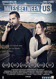 Miles Between Us 2016 Full Movie Streaming Online in HD-720p Video Quality