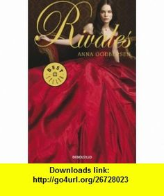 Rivales / Rumors (Spanish Edition) (9788499089089) Anna Godbersen, Nieves Nueno , ISBN-10: 8499089089  , ISBN-13: 978-8499089089 ,  , tutorials , pdf , ebook , torrent , downloads , rapidshare , filesonic , hotfile , megaupload , fileserve