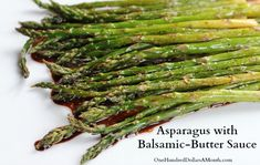Easy Asparagus Recipe – Asparagus with Balsamic-Butter Sauce    1/2 pound fresh asparagus, trimmed  2 tablespoons olive oil  1/2 teaspoon kosher salt  1/2 freshly ground pepper  2tablespoons butter {I used unsalted}  2 teaspoons soy sauce {I used low sodium}  1 tablespoon balsamic vinegar