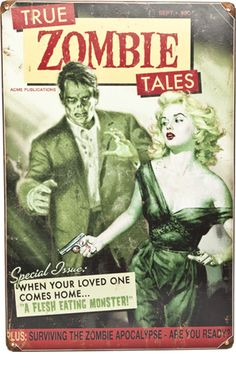 """""""Retro Zombie Tales"""" Tin Sign    Show your Zombie love in any room with this vintage inspired sign from Retro A Go Go! This pulp novel inspired book cover features a pistol packin' pinup with a brain hungry zombie chasing her on an aged metal sign. There are punched holes in each corner for easy hanging.    $25.00"""