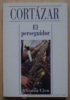 """Un cuento mágico que te acompañará siempre: """"El perseguidor"""" de Julio Cortázar."""