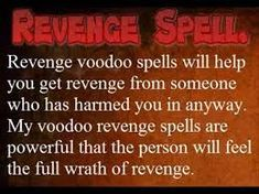 these spells can be explained as spells which are magical and they causes harm to someone who deserves it and it is a kind of black magic that uses the powers of spell casting to someone and there are many curses that can make someone sick or even cause death or they can cause physical pain to someone or even can make someone to loose his or her relationship to fall apart.