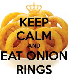 keep calm and ear onions - Google Search