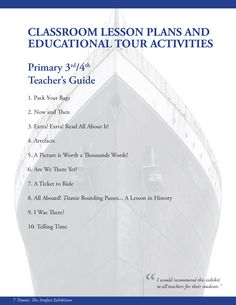 The Titanic Classroom Lesson Plans and Educational Tour Activities Primary 3rd/4th - 50 pages (may need a gmail account to log in)