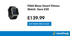 Fitbit Blaze Smart Fitness Watch  Save £20, £139.99 at Very.co.uk