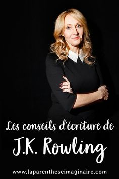 Les conseils d'écriture les plus inspirants de J.K. Rowling Writing Prompts For Writers, Writing Lessons, Writing Advice, Writing Skills, Writing A Book, Saga Harry Potter, Becoming A Writer, French Expressions, Fantasy Books