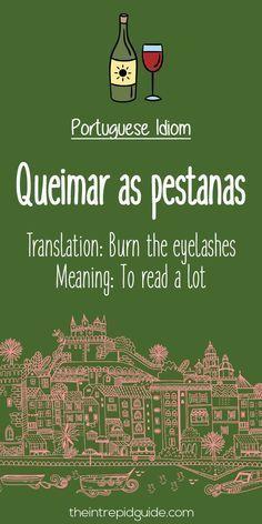 Portuguese phrases Queimar as pestanas