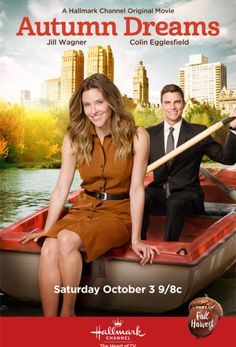 """Its a Wonderful Movie - Your Guide to Family Movies on TV: Hallmark Movie """"Autumn Dreams"""" starring Jill Wagner & Colin Egglesfield Más Family Christmas Movies, Hallmark Christmas Movies, Hallmark Movies, Family Movies, Christmas Comedy Movies, Holiday Movies, The Fall Movie, Colin Egglesfield, Jill Wagner"""
