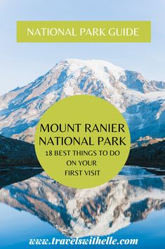 This is your ultimate Mount Rainier travel guide. This guide contains information on what to do, where to stay, what to pack, and essential tips for your first visit to Mount Rainier National Park. Travel Advise, Travel Tips, Group Travel, Family Travel, Mount Rainier National Park, United States Travel, Ultimate Travel, Pacific Northwest, Travel Guides