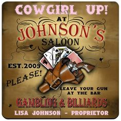 Cowgirl Saloon Personalized Bar Coasters Puzzle Set. Idle hands do the devil's work. That's why we offer these unique custom coaster sets that double as both surface protectors and a miniature puzzle to provide endless hours of entertainment. Personalized Cowgirl Saloon coaster sets include a place for two lines of text plus established year worked into a wide variety of full-color designs. These coasters are made to look like they came straight from the neighborhood pub, so