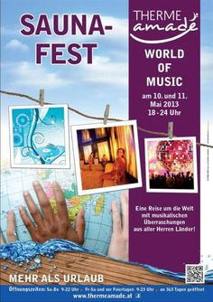 """THERME AMADÉ - Saunafest am 10. und 11. Mai 2013 von 18.00 bis 24.00 Uhr rund um das Thema """"World of Music"""". Erleben Sie eine Reise um die Welt mit musikalischen Überraschungen aus aller Herren Länder!"""