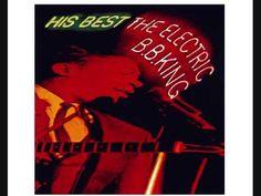 B.B. King - Electric - 10 - You Put It On Me - YouTube