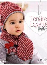 Tendre layette, 30 modèles, éditions Marie Claire