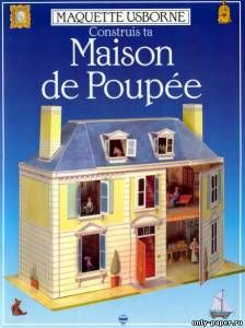 Doll House Maison de Poupee of paper, paper model download free. Papercraft, paper model free download template.