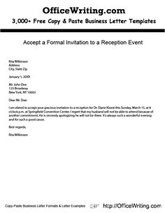 Accept a Formal Invitation to a Reception Event  -- We have over 3,000 free sample letters, letter templates and letter formats for business and personal at http://officewriting.com  #resume #forms