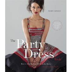 The Party Dress Book  http://direct.hobbycraft.co.uk/productdetail.asp?ProductID=261054