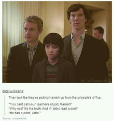 parentlock - I love Hamish<-----Don't ship Johnlock, but parentlock is hilarious!!