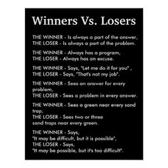 Shop Winners Vs Losers Poster created by ShabzDesigns. Motivational Quotes For Life, True Quotes, Positive Quotes, Inspirational Quotes, Quote Life, Motivational Posters, Happy Quotes, Wisdom Quotes, Quotes To Live By