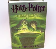 Harry Potter and The Half-Blood Prince - First American Edition, First Printing.  Condition (Book/Dust Cover) Like New/Very Good
