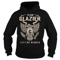 Team GLAZIER Lifetime Member - Last Name, Surname T-Shirt LIMITED TIME ONLY. ORDER NOW if you like, Item Not Sold Anywhere Else. Amazing for you or gift for your family members and your friends. Thank you! #glazier
