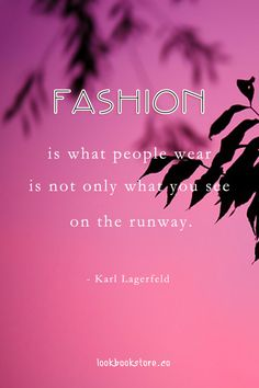 The 453 Best Fashion Quotes Images On Pinterest Quote Life Words