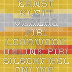 AWESOME software to help kids to learn to read in German: Ernst Klett Verlag - Piri - Lehrwerk Online - Piri Silbenfibel-Online - Schulbücher, Lehrmaterialien und Lernmaterialien