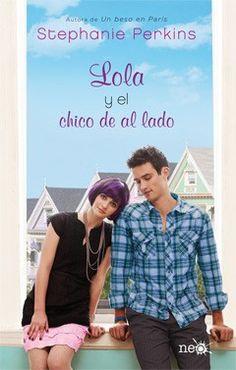 """""""Lola y el chico de al lado"""" de Stephanie Perkins. Ficha elaborada por Silvia Hernández."""