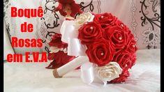 DIY.Como fazer buquê noiva de rosas em eva sem frisadores