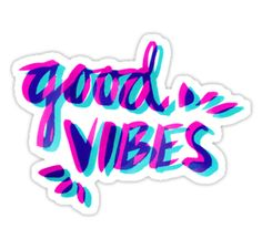 """Good Vibes – Magenta & Cyan"" Stickers by Cat Coquillette 
