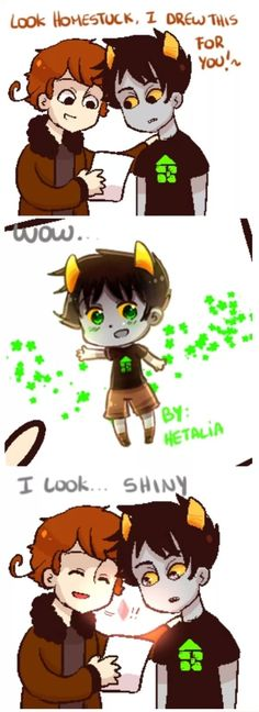 Cute hetastuck :3 <-- okay, why is shipping fandoms weird to me when I'm already shipping counties?
