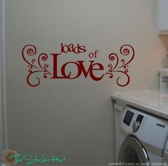 Laundry Loads of Love Vinyl Wall Art Saying Quote by thestickerhut, $18.99