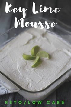 Make this Key Lime Keto Mousse Dessert Recipe today as a delicious and bright dessert that is low in carbs and refreshing! Make this Key Lime Keto Mousse Dessert Recipe today as a delicious and bright dessert that is low in carbs and refreshing! Key Lime Desserts, Keto Desserts, Keto Dessert Easy, Simple Dessert, Keto Snacks, High Protein Desserts, Low Carb Diets, Carb Free Diet, Mousse Dessert