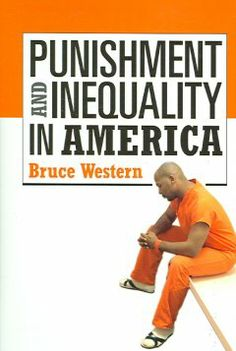 Punishment and inequality in America / Bruce Western.