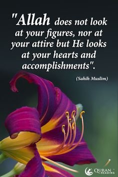 Allah looks at your hearts and accomplishments #Allah