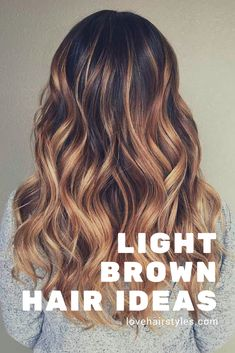 Colors of light brown hair are exactly what you need if you can't make up your mind which side you would like to take. Just follow our lead and you will keep up with all the freshest trends. #haircolor #lightbrown #brownhair