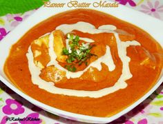 Paneer Butter Masala Recipe (with Step by Step Photos) | Rachna's Kitchen