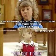 """""""Good, I'm in the clear until Joey gets home"""" ~ Full House - Quotes #fullhouse #fullhousetvquotes"""