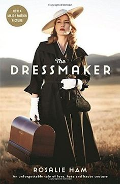The Dressmaker ticks off the female author writing about a female protagonist for the BWB reading challenge. Really enjoying the book, others haven't been so keen, but the diversity of the characters, none if whom come out well. Little people in a little town.