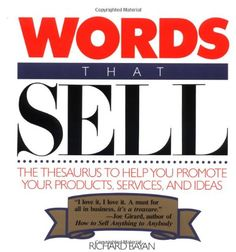 Words That Sell: Thesaurus to Help Promote Your Products, Services and Ideas: Amazon.co.uk: Rick Bayan: 9780809247998: Books